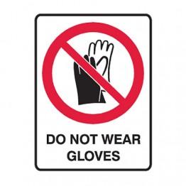 Do Not Wear Gloves