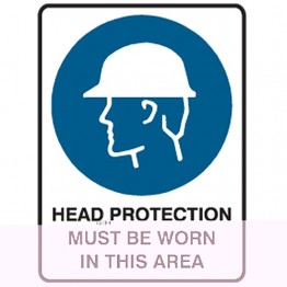 Head Protection Must Be Worn In This Area - Ultra Tuff Signs