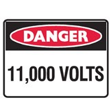 11,000 Volts - UltraTuff Signs