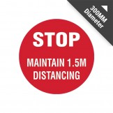 Floor Marking Sign - Stop Maintain 1.5m Distancing, 300mm Diameter