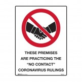 """Prohibition Signs - These Premises Are Practicing The """"No Contact"""" Coronavirus Rulings"""