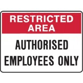 Authorised Employees Only
