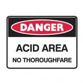 Acid Area No Thoroughfare