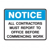 All Contractors Must Report To Office Before