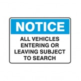 All Vehicles Entering Or Leaving Subject To Search