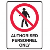 Authorised Personnel Only - Ultra Tuff Signs