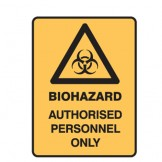 Biohazard Authorised Personnel Only W/Picto