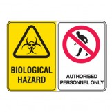 Biological Hazard / Authorised Personnel Only