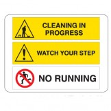 Cleaning In Progress / Watch Your Step / No Running