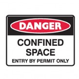 Confined Space Entry By Permit Only - Ultra Tuff Signs