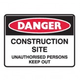 Construction Site Unauthorised Persons Keep Out - Ultra Tuff Signs