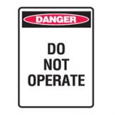 Loutout Tagout Signs - Danger Do Not Operate