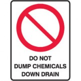 Dangerous Goods Signs - Prohibition SignDo Not Dump Chemicals Down Drain