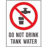 Do Not Drink Tank Water