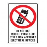 Do Not Use Mobile Phones Or Other No Approved Electrical Devices