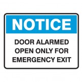 Door Alarmed Open Only For Emergency Exit