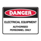 Electrical Equipment Authorised Personnel Only - Ultra Tuff Signs