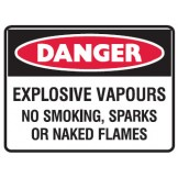 Explosive Vapours No Smoking, Sparks Or Naked Flames