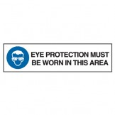 Eye Protection Must Be Worn In This Area W/Picto