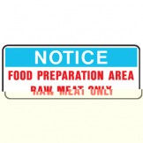 Food Preparation Area Raw Meat Only