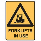 Forklifts In Use - Ultra Tuff Signs
