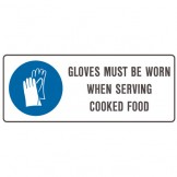 Gloves Must Be Worn When Serving Cooked Food