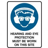 Hearing And Eye Protection Must Be Worn On This Site