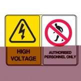 High Voltage / Authorised Personnel Only - Multimessage Signs