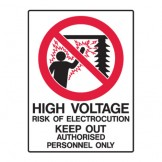 High Voltage Risk Of Electrocution Keep Out Authorised Personnel Only