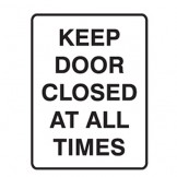 Keep Door Closed At All Times - Door Sign