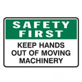 Keep Hands Out Of Moving Machinery
