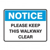 Keep This Walkway Clear