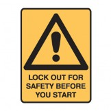 Lock Out For Safety Before You Start W/Picto