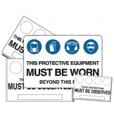 Multiple condition Protective Equipment Must Be worn - In This Area Sign