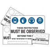 These Restrictions Must Be Observed -  Beyond This Point