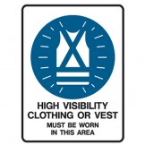 Mandatory Signs- High Visibility Clothing Or Vest Must Be Worn In This Area