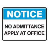 No Admittance Apply At Office