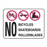 No Bicycles Skateboards Rollerblades W/Picto