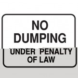 No Dumping Under Penalty Of Law