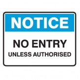 No Entry Unless Authorised