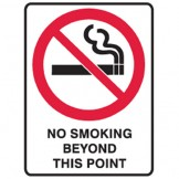 No Smoking Beyond This Point - Ultra Tuff Signs