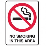 No Smoking In This Area - Ultra Tuff Signs