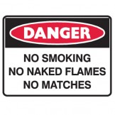 No Smoking No Naked Flames No Matches