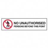 No Unauthorised Persons Beyond This Point