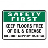 Keep Floors Free Of Oil And Grease Or Other Slippery Material