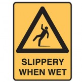 Slippery When Wet - Ultra Tuff Signs