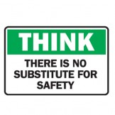 Think There Is No Substitute For Safety