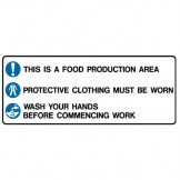 This Is A Food Production Area Protective Clothing Must Be Worn Wash Your Hands Before Commencing Work