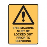 This Machine Must Be Locked Out Prior To Servicing W/Picto
