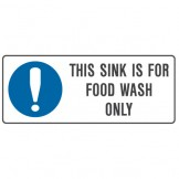 This Sink Is For Food Wash Only